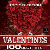 Play & Download Top Selection Valentines 100 Best Hits by Various Artists | Napster