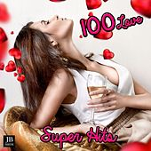 Play & Download 100 Love Super Hits by Various Artists | Napster