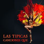 Las Tipicas Canciones Que by Various Artists