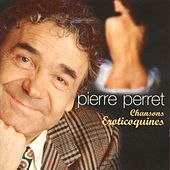 Chansons éroticoquines by Pierre Perret