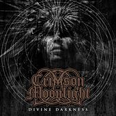 Play & Download Divine Darkness by Crimson Moonlight | Napster