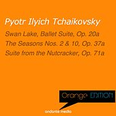 Orange Edition - Tchaikovsky: Swan Lake, Ballet Suite, Op. 20a & Suite from the Nutcracker, Op. 71a by Various Artists