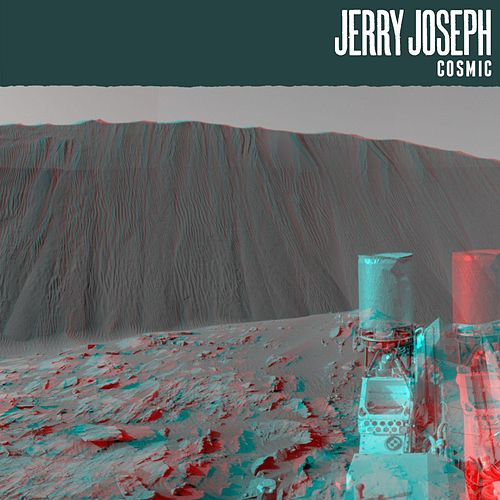 Play & Download Cosmic by Jerry Joseph | Napster