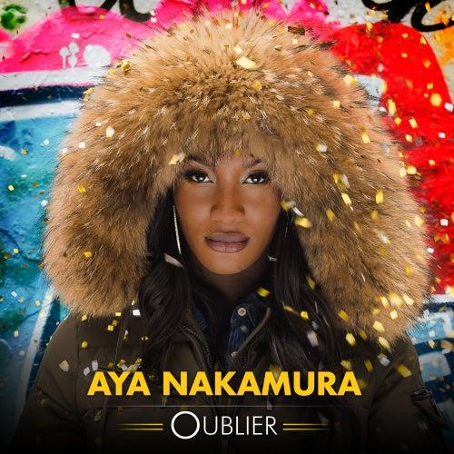 Oublier de Aya Nakamura