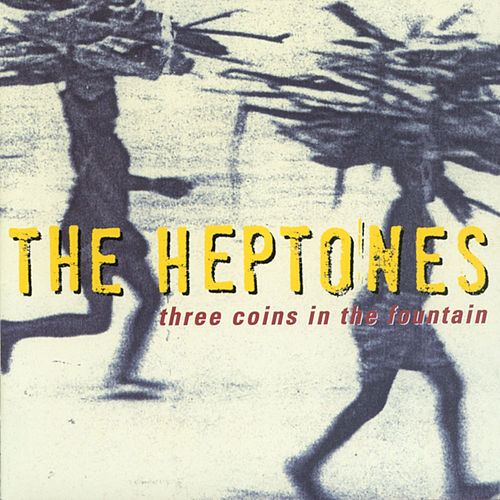 Play & Download Three Coins in the Fountain by The Heptones | Napster