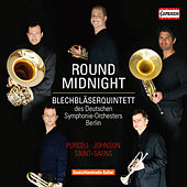 Play & Download 'Round Midnight by Blechbläserquintett des Deutschen Symphonie-Orchesters Berlin | Napster