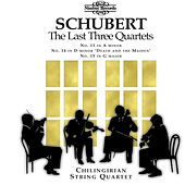 Schubert: The Last Three Quartets by Chilingirian String Quartet