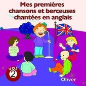 Mes premières chansons et berceuses chantées en anglais, vol. 2 by Oliver