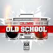 Play & Download Colombo Old School by Various Artists | Napster