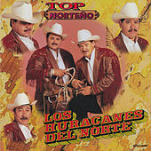Play & Download Top Norteno by Los Huracanes Del Norte | Napster
