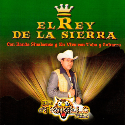 Play & Download El Rey de la Sierra by El Tigrillo Palma | Napster