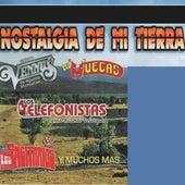 Play & Download Nostalgia De Mi Tierra by Various Artists | Napster