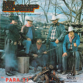 Play & Download Para Ti by Los Huracanes Del Norte | Napster
