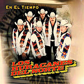 Play & Download En El Tiempo by Los Huracanes Del Norte | Napster