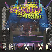 Play & Download En Vivo by Acapulco Tropical | Napster