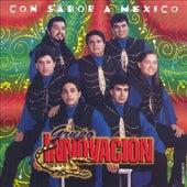 Con Sabor A Mexico by Grupo Innovacion