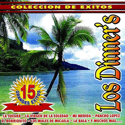 Play & Download 15 Grandes Exitos by Los Dinner's | Napster