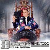 Play & Download Tienes Todo (SIngle) by Los Dareyes De La Sierra | Napster