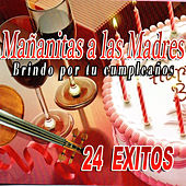 Play & Download Mananitas A Las Madres