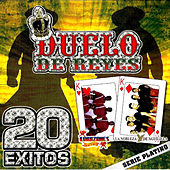Play & Download Duelo De Reyes, 20 Exitos by Various Artists | Napster