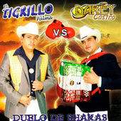 Play & Download Duelo de Shakas by El Tigrillo Palma | Napster