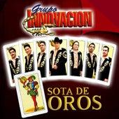 Play & Download Sota De Oros by Grupo Innovacion | Napster