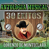 Play & Download Antologia Musical 30 Exitos by Lorenzo De Monteclaro | Napster