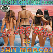 Play & Download Remix Milenio 2000 by La Luz Roja De San Marcos | Napster