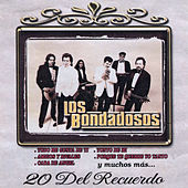 Play & Download 20 Exitos Del Recuerdo by Los Bondadosos | Napster