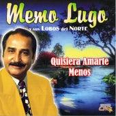 Quisiera Amarte Menos by Memo Lugo