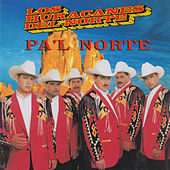 Play & Download Pa'l Norte by Los Huracanes Del Norte | Napster
