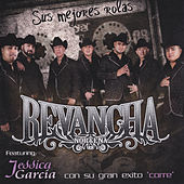 Play & Download Sus Mejores Rolas by Revancha Nortena | Napster