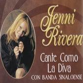 Play & Download Cante Como La Diva, Con Banda Sinaloense by Jenni Rivera | Napster