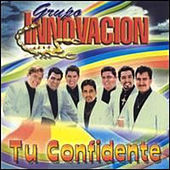 Tu Confidente by Grupo Innovacion