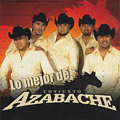 Play & Download Lo Mejor De by Conjunto Azabache | Napster