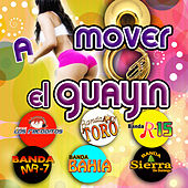 A Mover El Guayin by Various Artists
