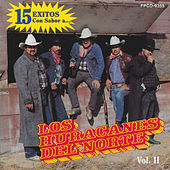 Play & Download 15 Exitos Con Sabor A.... Vol.2 by Los Huracanes Del Norte | Napster