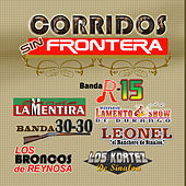 Play & Download Corridos Sin Frontera by Various Artists | Napster
