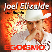 Play & Download Egoismo by Joel Elizalde | Napster