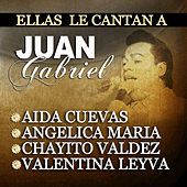 Play & Download Ellas Le Cantan A Juan Gabriel by Various Artists | Napster