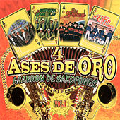 Play & Download 4 Ases De Oro Agarron De Saxofones, Vol. 1 by Various Artists | Napster