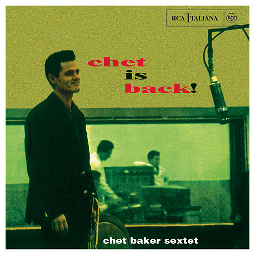 Play & Download Chet Is Back! by Chet Baker | Napster