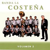 Play & Download Volumen 2 by Banda La Costena | Napster