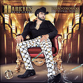 Fierro Colorado (En Vivo) Vol.1 by Los Dareyes De La Sierra