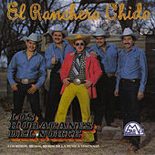 Play & Download El Ranchero Chido by Los Huracanes Del Norte | Napster