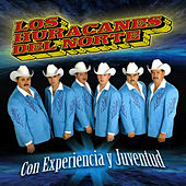 Play & Download Con Experiencia Y Juventud by Los Huracanes Del Norte | Napster