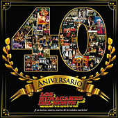 Play & Download Los Huracanes del Norte - 40 Aniversario by Los Huracanes Del Norte | Napster