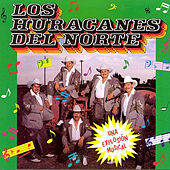 Play & Download Una Explosion Musical by Los Huracanes Del Norte | Napster