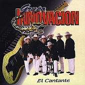 Play & Download El Cantante by Grupo Innovacion | Napster