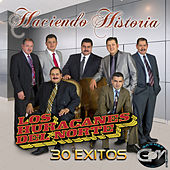 Play & Download Haciendo Historia, 30 Exitos by Los Huracanes Del Norte | Napster